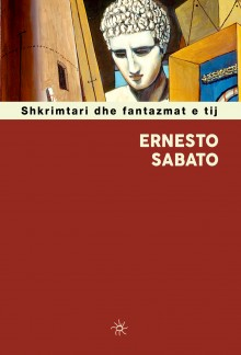 'The Writer and His Ghosts' of Sabato, published in Albania