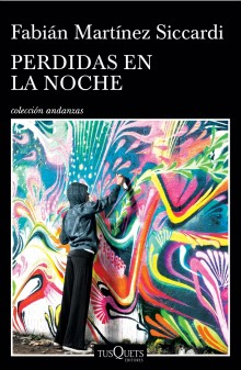 """Lost in the Night"" the new book by Fabián Martínez Siccardi"