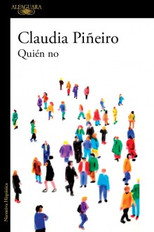"""Who Doesn't"", the newest book by Claudia Piñeiro"