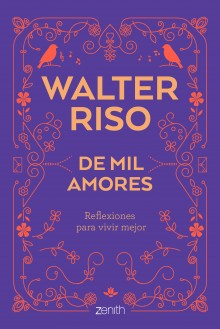 """A thousand loves"", Walter Riso's new book"