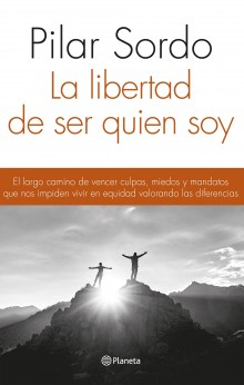 """The freedom to be who I am"", Pilar Sordo's new book"