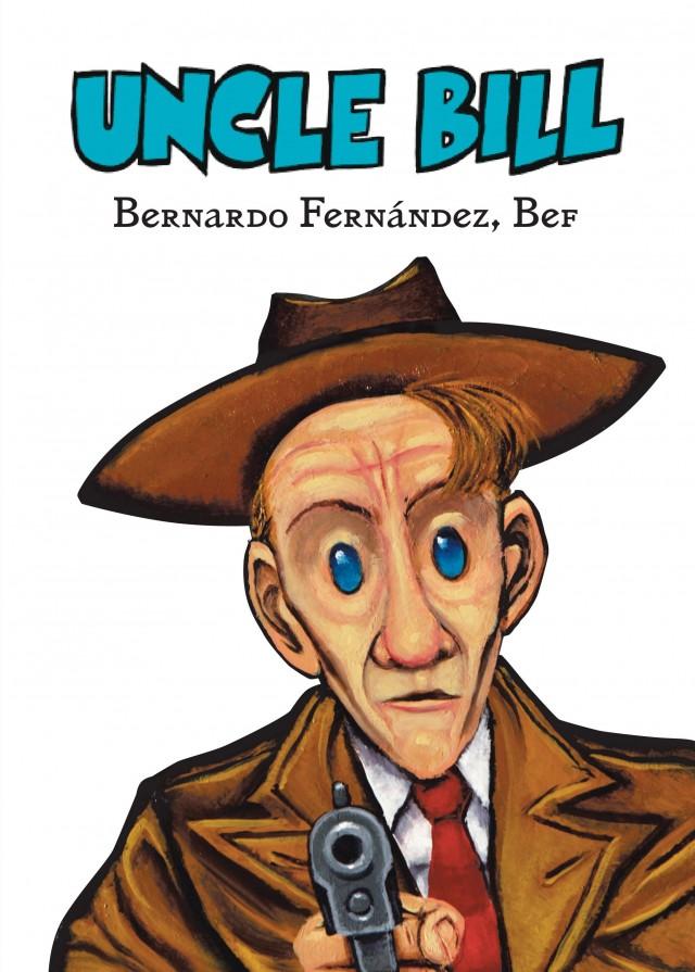 Uncle Bill Cohete Comics Colombia Portada Grande